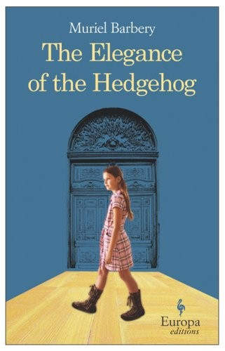 The Elegance of the Hedgehog by Barbery