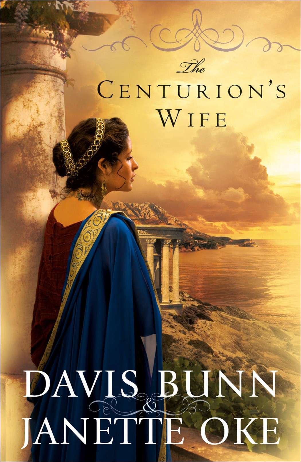 The Centurion's Wife by Bunn & Oke