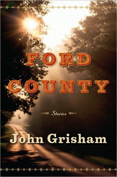 Ford County by Grisham