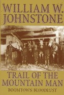 The Trail of teh Mountain Man by Johnstone