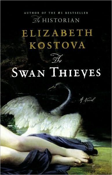 The Swan Thieves by Kostova