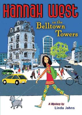Hannah West and the Belltown Towers by Johns
