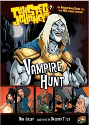 Twisted Journeys: Vampire Hunt
