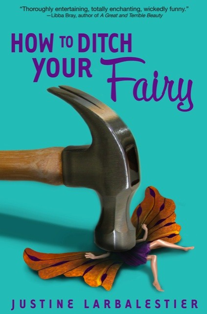 How to Ditch Your Fairy by Larbalestier
