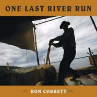 One Last River Run by Corbett