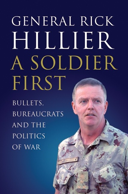 A Soldier First by Hillier